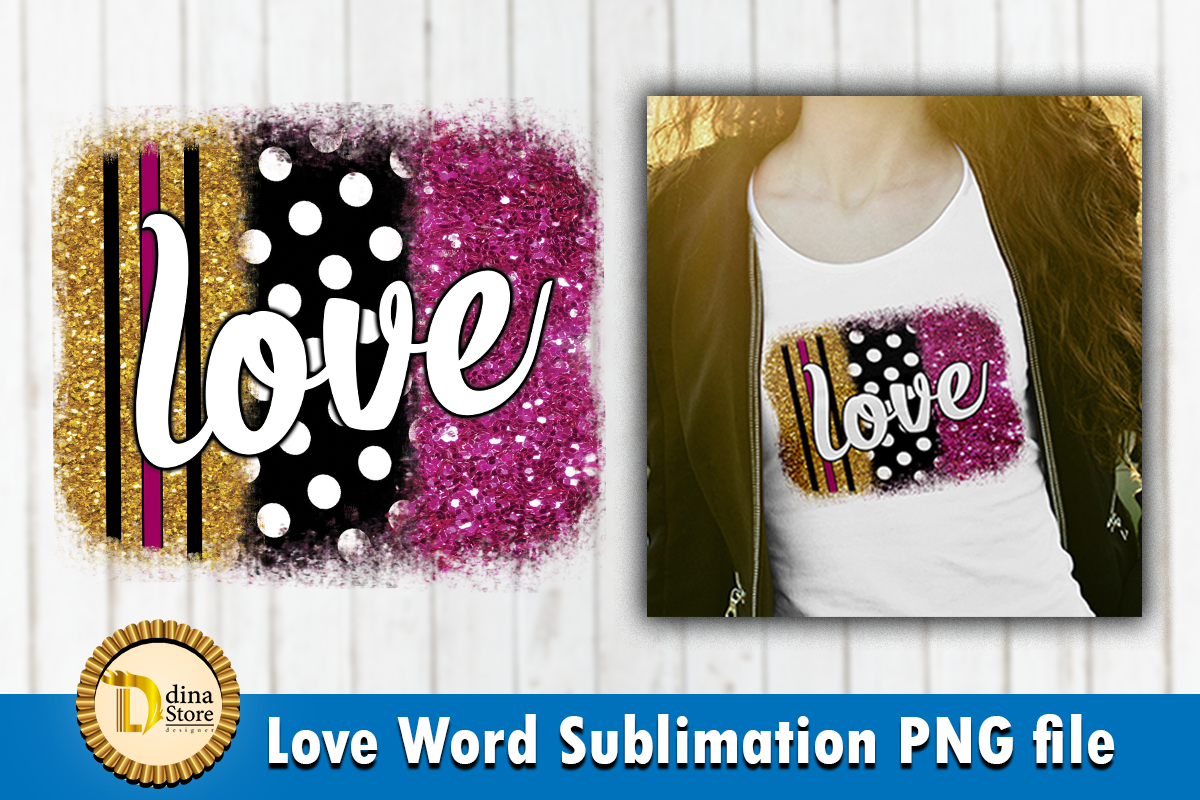 Download Free Love Word Sublimation Glitter Background Graphic By Dina for Cricut Explore, Silhouette and other cutting machines.
