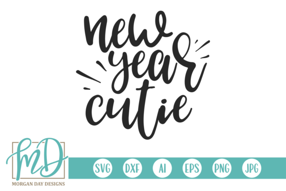 Download Free New Year Cutie Graphic By Morgan Day Designs Creative Fabrica for Cricut Explore, Silhouette and other cutting machines.