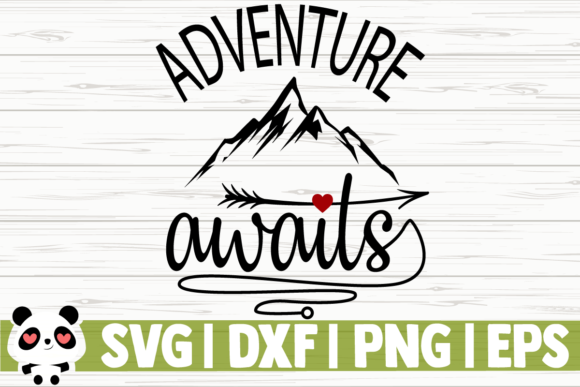 Download Free Adventure Awaits Graphic By Creativedesignsllc Creative Fabrica for Cricut Explore, Silhouette and other cutting machines.