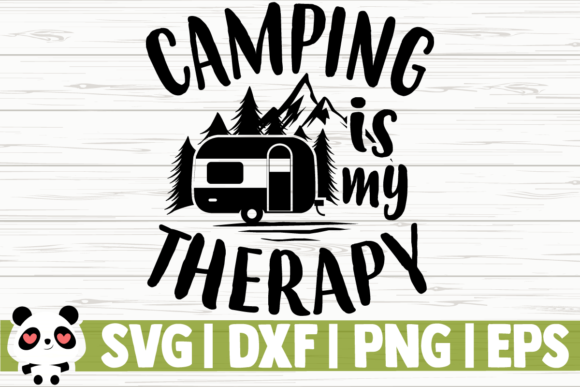 Download Free Camping Is My Therapy Graphic By Creativedesignsllc Creative for Cricut Explore, Silhouette and other cutting machines.