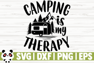 Download Free Camping Is My Therapy Graphic By Creativedesignsllc Creative Fabrica for Cricut Explore, Silhouette and other cutting machines.