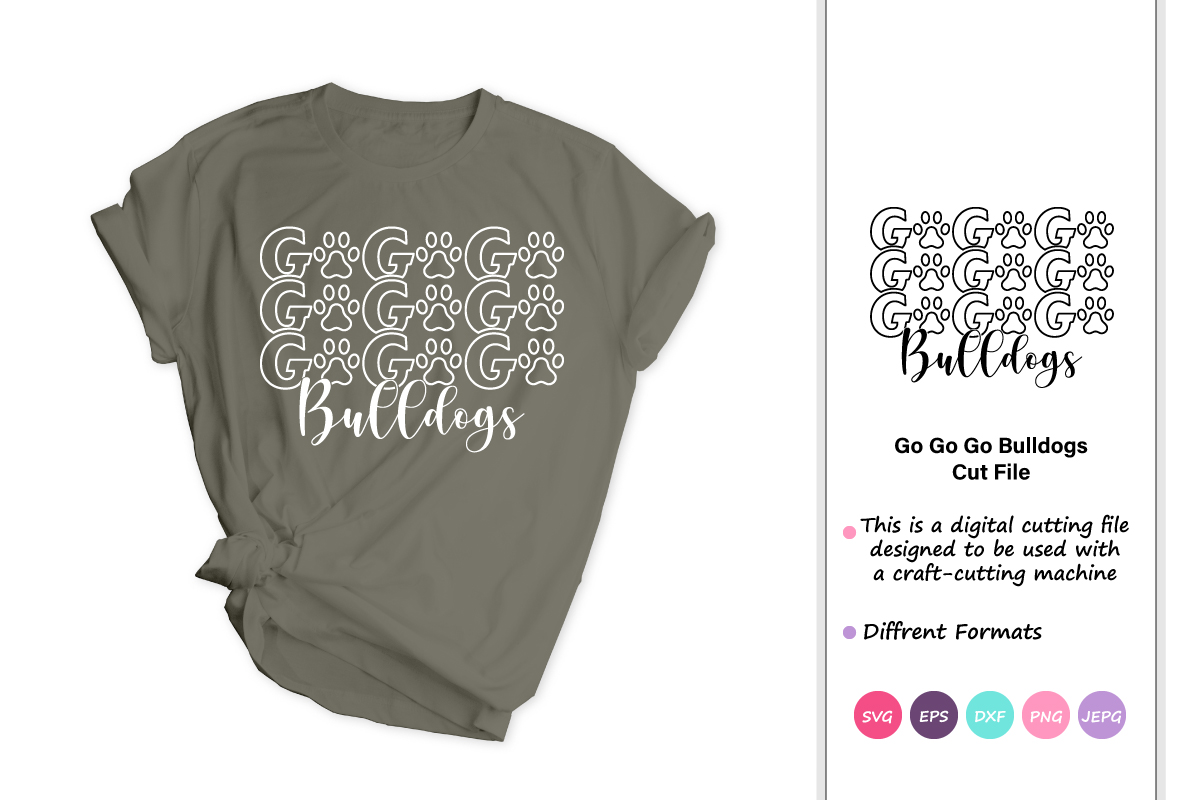 Download Free Go Bulldogs Graphic By Iprintasty Creative Fabrica for Cricut Explore, Silhouette and other cutting machines.