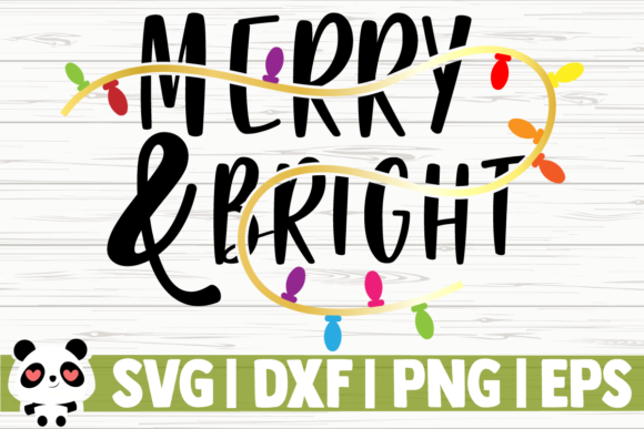 Download Free Merry And Bright Christmas Lights Graphic By for Cricut Explore, Silhouette and other cutting machines.