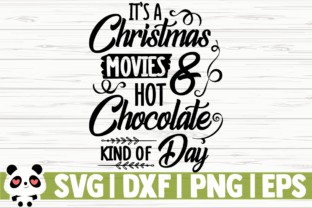 Print on Demand: Movies Hot Chocolate Kind of Day Graphic Illustrations By CreativeDesignsLLC
