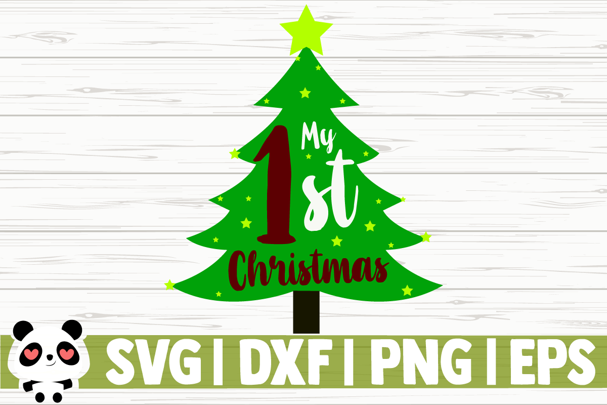 Download Free My 1st Christmas Pine Tree Graphic By Creativedesignsllc for Cricut Explore, Silhouette and other cutting machines.