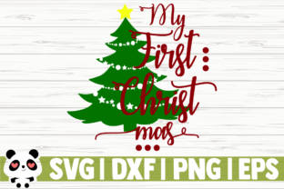 Download Free My First Christmas Christmas Tree Graphic By for Cricut Explore, Silhouette and other cutting machines.