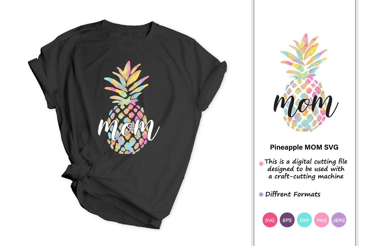 Download Free Pineapple Mom Graphic By Iprintasty Creative Fabrica for Cricut Explore, Silhouette and other cutting machines.
