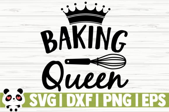 Download Free Baking Queen Graphic By Creativedesignsllc Creative Fabrica for Cricut Explore, Silhouette and other cutting machines.