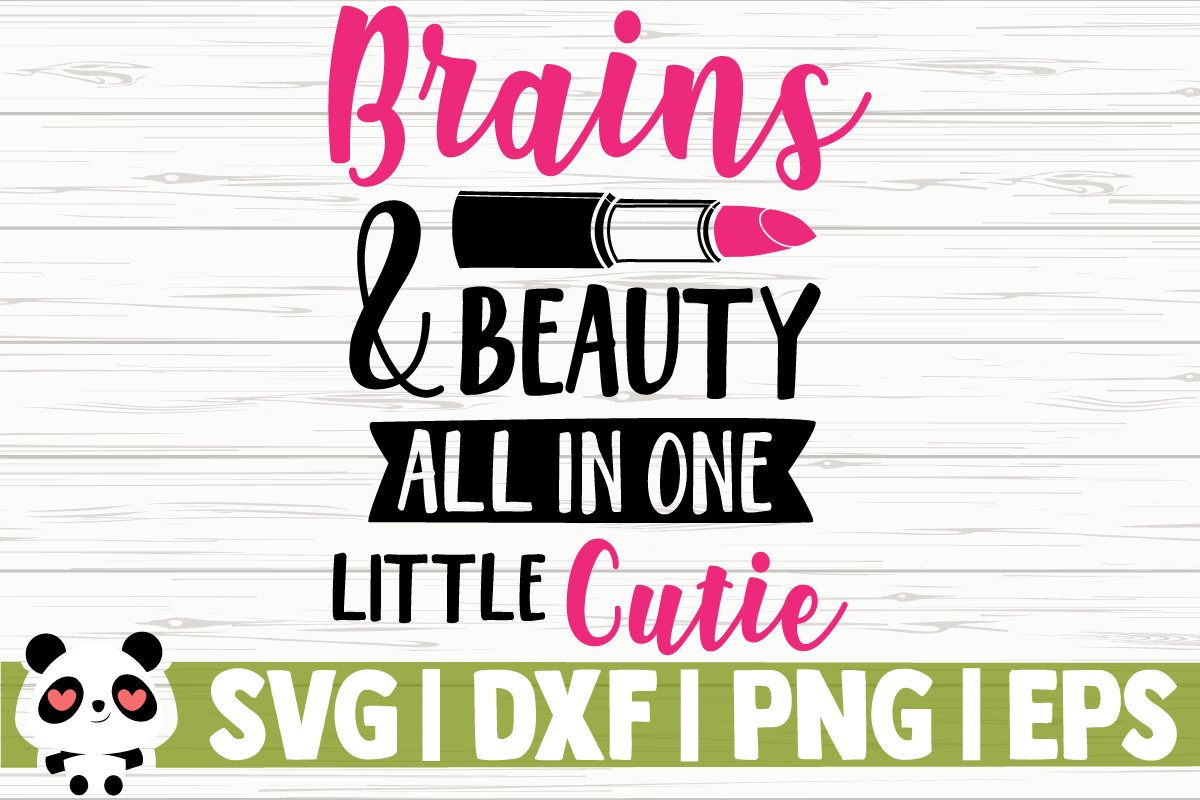 Download Free Brains And Beauty All In One Cutie Graphic By Creativedesignsllc for Cricut Explore, Silhouette and other cutting machines.