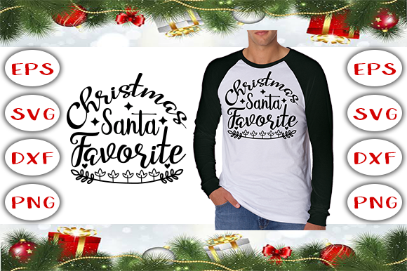 Download Free Christmas Santa Favorite T Shirt Design Graphic By Graphics for Cricut Explore, Silhouette and other cutting machines.