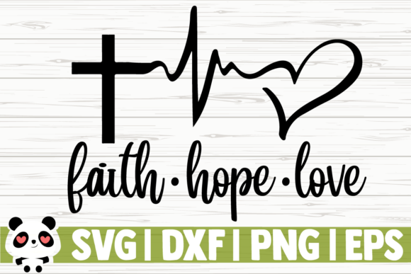 Download Free Faith Hope Love Graphic By Creativedesignsllc Creative Fabrica for Cricut Explore, Silhouette and other cutting machines.