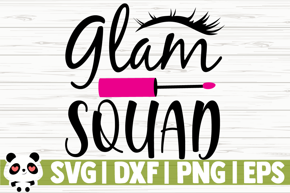 Download Free Glam Squad Graphic By Creativedesignsllc Creative Fabrica for Cricut Explore, Silhouette and other cutting machines.