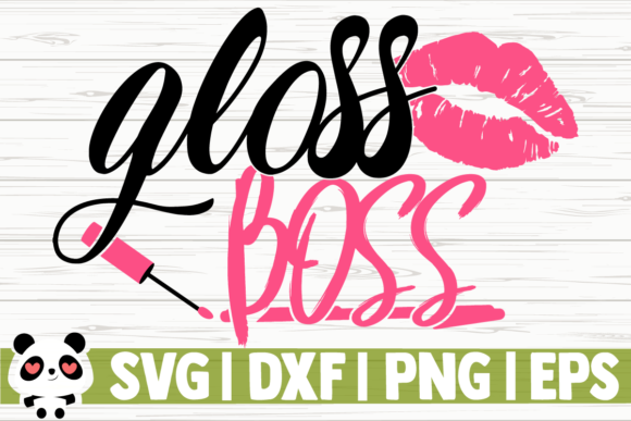 Download Free Gloss Boss Graphic By Creativedesignsllc Creative Fabrica for Cricut Explore, Silhouette and other cutting machines.