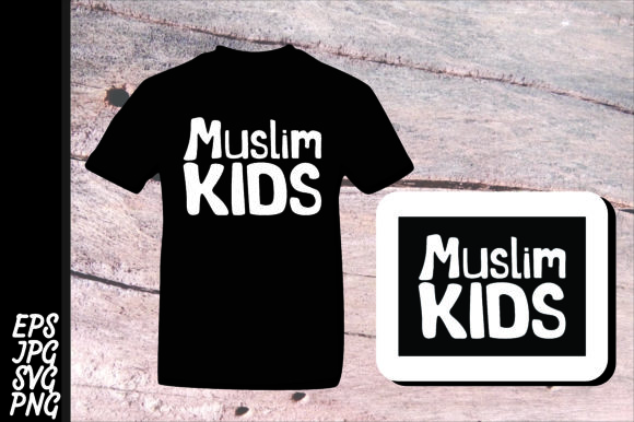 Print on Demand: Islam Quote - Muslim Kids SVG Graphic Crafts By Arief Sapta Adjie II