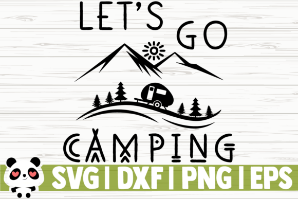 Print on Demand: Let's Go Camping Graphic Illustrations By CreativeDesignsLLC