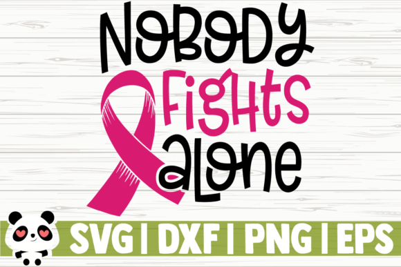 Download Free Nobody Fights Alone Graphic By Creativedesignsllc Creative Fabrica for Cricut Explore, Silhouette and other cutting machines.