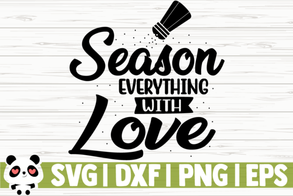 Download Free Season Everything With Love Graphic By Creativedesignsllc for Cricut Explore, Silhouette and other cutting machines.