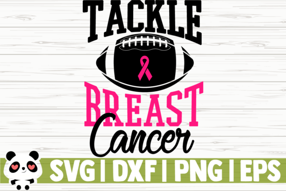 Print on Demand: Tackle Breast Cancer Graphic Illustrations By CreativeDesignsLLC