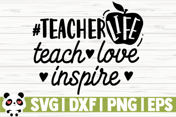 Download Free Teacherlife Teach Love Inspire Graphic By Creativedesignsllc for Cricut Explore, Silhouette and other cutting machines.