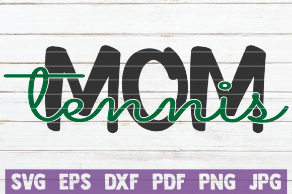 Tennis Mom Graphic Graphic Templates By MintyMarshmallows