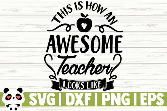Download Free This Is How An Awesome Teacher Looks Like Graphic By SVG Cut Files