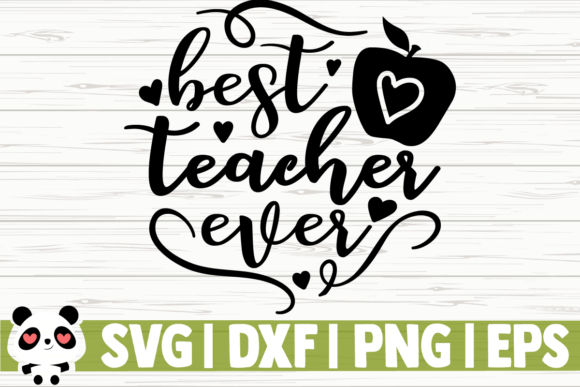 Download Free Best Teacher Ever Apple Graphic By Creativedesignsllc for Cricut Explore, Silhouette and other cutting machines.