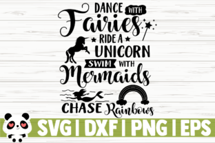 Download Free Dance With Fairies Ride A Unicorn Graphic By Creativedesignsllc for Cricut Explore, Silhouette and other cutting machines.