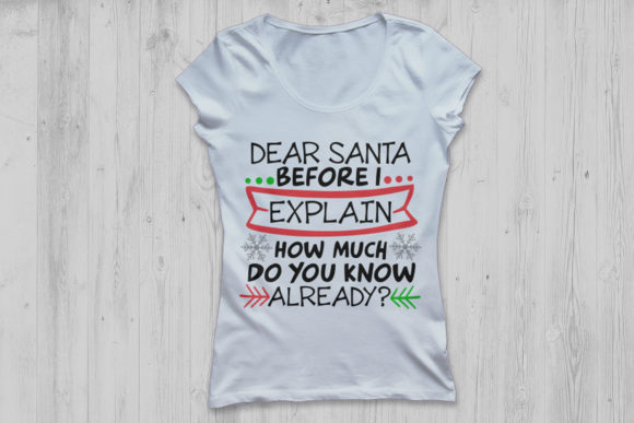 Download Free Dear Santa Before I Explain Graphic By Cosmosfineart Creative for Cricut Explore, Silhouette and other cutting machines.