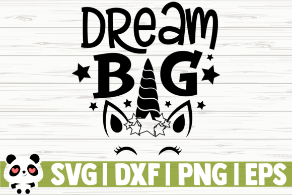 Download Free Dream Big Graphic By Creativedesignsllc Creative Fabrica for Cricut Explore, Silhouette and other cutting machines.