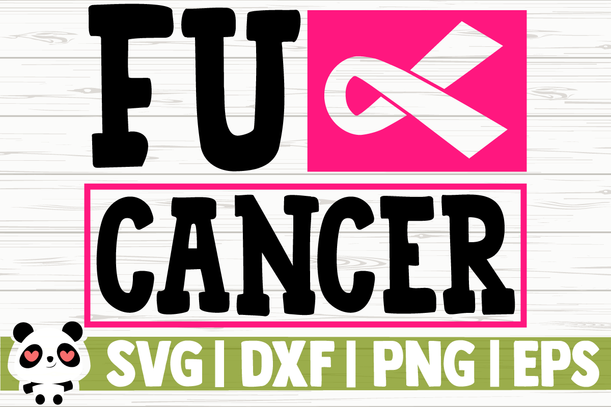 Download Free Fuck Cancer Graphic By Creativedesignsllc Creative Fabrica for Cricut Explore, Silhouette and other cutting machines.