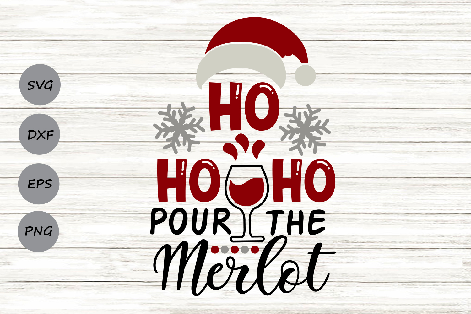 Download Free Ho Ho Ho Pour The Merlot Graphic By Cosmosfineart Creative Fabrica for Cricut Explore, Silhouette and other cutting machines.