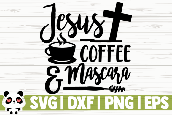 Download Free Jesus Coffee And Mascara Graphic By Creativedesignsllc for Cricut Explore, Silhouette and other cutting machines.