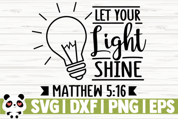 Download Free Let Your Light Shine Graphic By Creativedesignsllc Creative for Cricut Explore, Silhouette and other cutting machines.