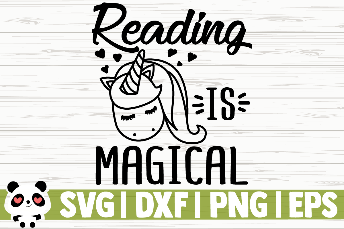 Download Free Reading Is Magical Graphic By Creativedesignsllc Creative Fabrica for Cricut Explore, Silhouette and other cutting machines.