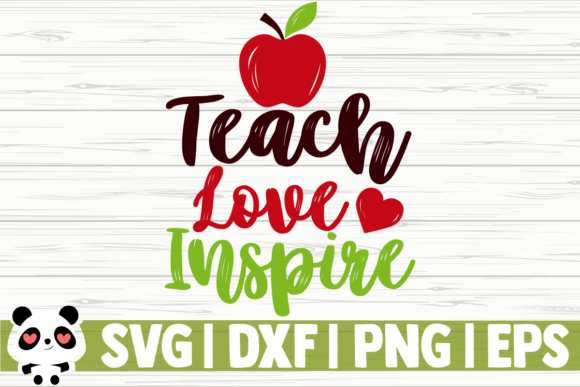 Download Free Teach Love Inspire Apple Graphic By Creativedesignsllc for Cricut Explore, Silhouette and other cutting machines.