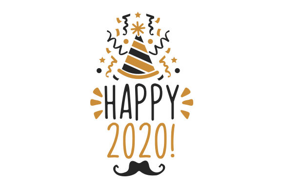Happy 2020 Svg Cut File By Creative Fabrica Crafts Creative