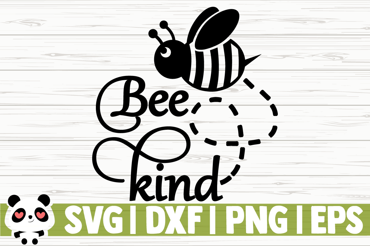 Download Free Bee Kind Graphic By Creativedesignsllc Creative Fabrica for Cricut Explore, Silhouette and other cutting machines.