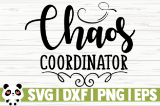 Download Free Chaos Coordinator Graphic By Creativedesignsllc Creative Fabrica for Cricut Explore, Silhouette and other cutting machines.