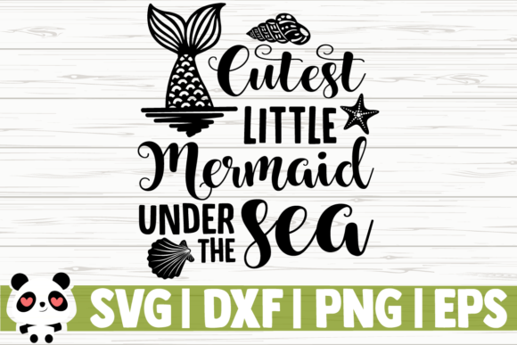 Download Free Cutest Little Mermaid Under The Sea Graphic By for Cricut Explore, Silhouette and other cutting machines.