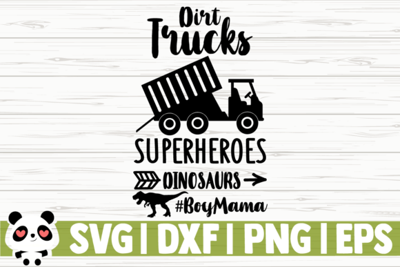 Download Free Dirt Trucks Superheroes Dinosaurs Graphic By Creativedesignsllc for Cricut Explore, Silhouette and other cutting machines.