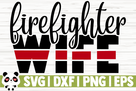 Print on Demand: Firefighter Wife Gráfico Ilustraciones Por CreativeDesignsLLC
