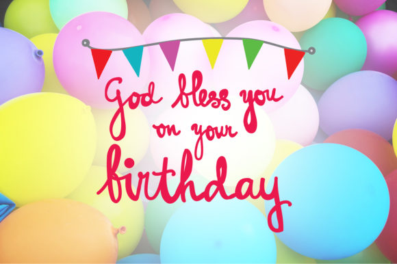 Download Free God Bless You On Your Birthday Quotes Grafico Por for Cricut Explore, Silhouette and other cutting machines.