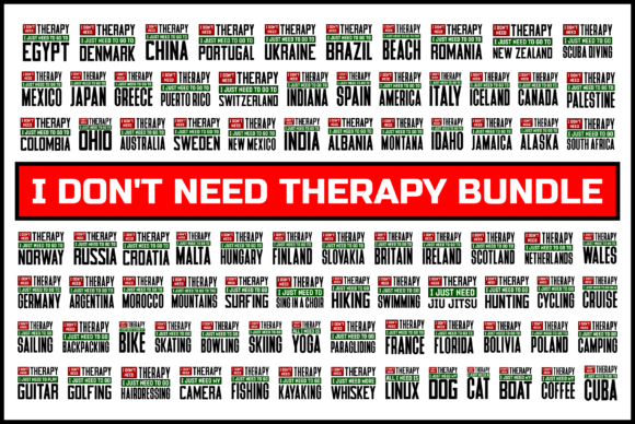 Print on Demand: I Don't Need Therapy T-shirt Bundle Graphic Product Mockups By colorsplash