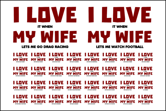 Download Free I Love It When My Wife T Shirt Bundle Graphic By Colorsplash for Cricut Explore, Silhouette and other cutting machines.