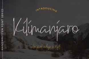 Print on Demand: Kilimanjaro Script & Handwritten Font By airotype