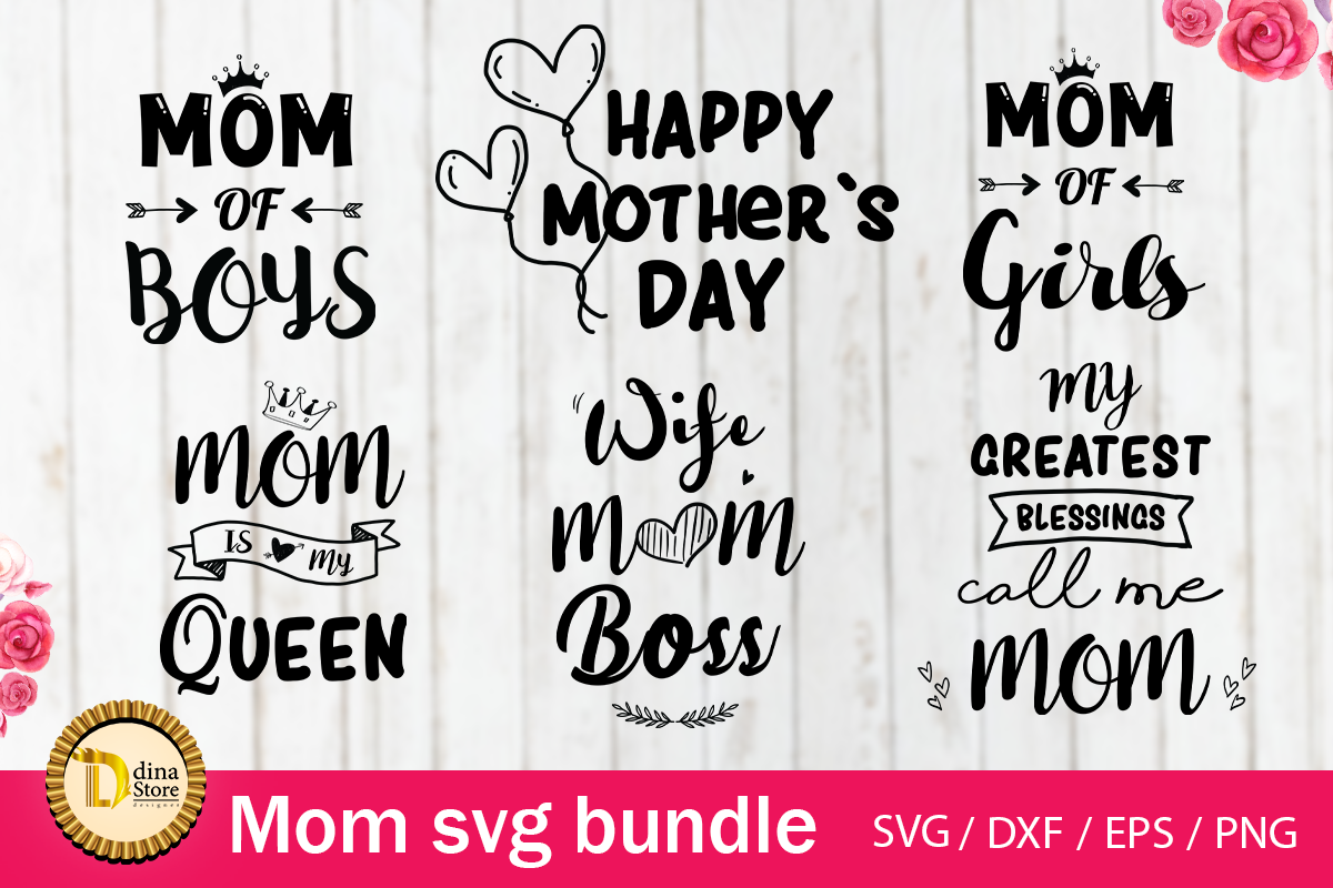 Download Free Mom Bundle Graphic By Dina Store4art Creative Fabrica for Cricut Explore, Silhouette and other cutting machines.