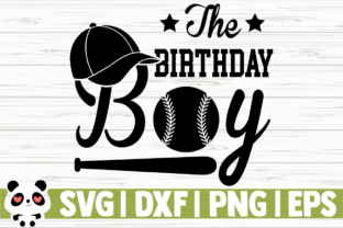 Download Free The Birthday Boy Graphic By Creativedesignsllc Creative Fabrica for Cricut Explore, Silhouette and other cutting machines.
