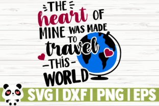 Download Free The Heart Of Mine Was Made To Travel Grafico Por for Cricut Explore, Silhouette and other cutting machines.