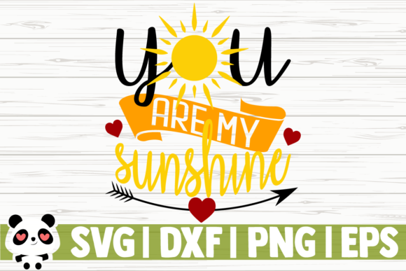 Download Free You Are My Sunshine Graphic By Creativedesignsllc Creative Fabrica for Cricut Explore, Silhouette and other cutting machines.