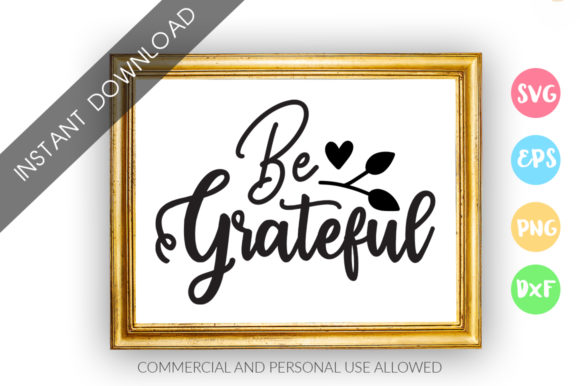 Print on Demand: Be Grateful Graphic Crafts By DesignFarm